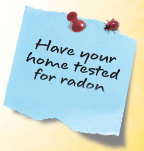 Have your home tested for Radon